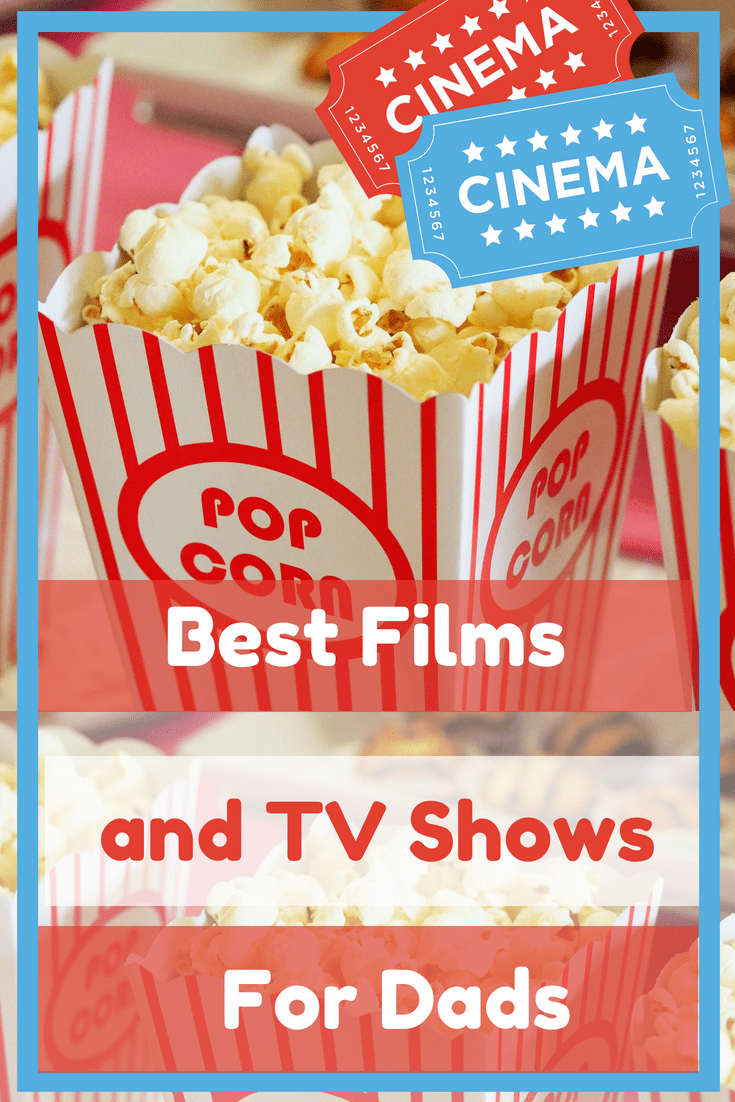 best films and tv shows for dads popcorn tickets movies father's day presents gifts gift guides blogs blog reviews pr friendly releases new westerns family friendly artoons adult animation animated action 1980s1990s 1950s eighties comedy