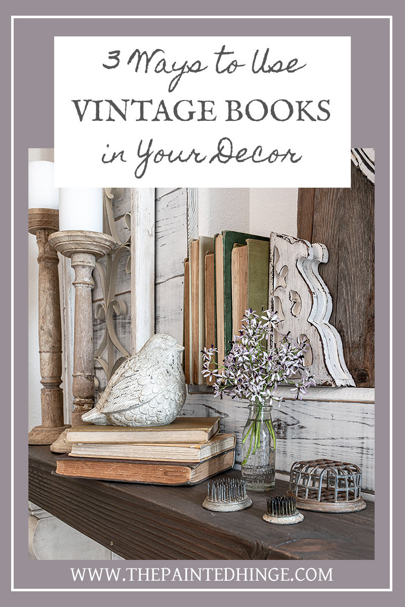 3 Ways to Use Vintage Books in Your Decor