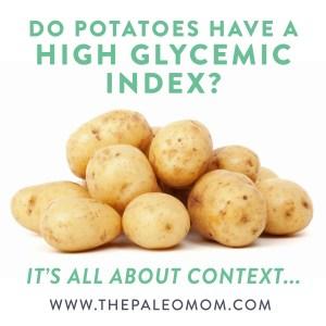 the-Paleo-mom-potatoes-friend-or-foe-of-Paleo-glycemic-index