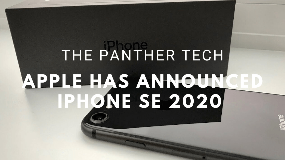 Apple has announced iPhone SE 2020