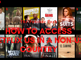 How To Access Netflix US in a Non-US Country