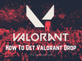 How To Get Valorant Drop