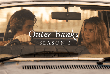 Outer Banks Season 3 Release Date, Cast, and Plot.