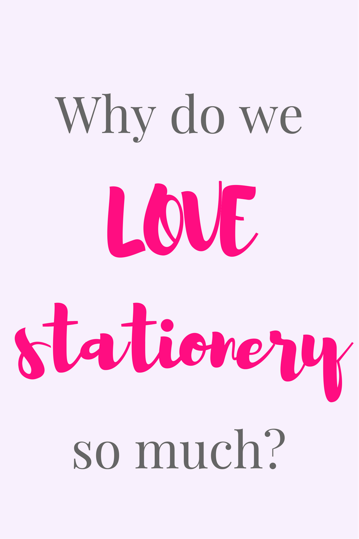 Why Do Women Love Stationery So Much The Paperdashery