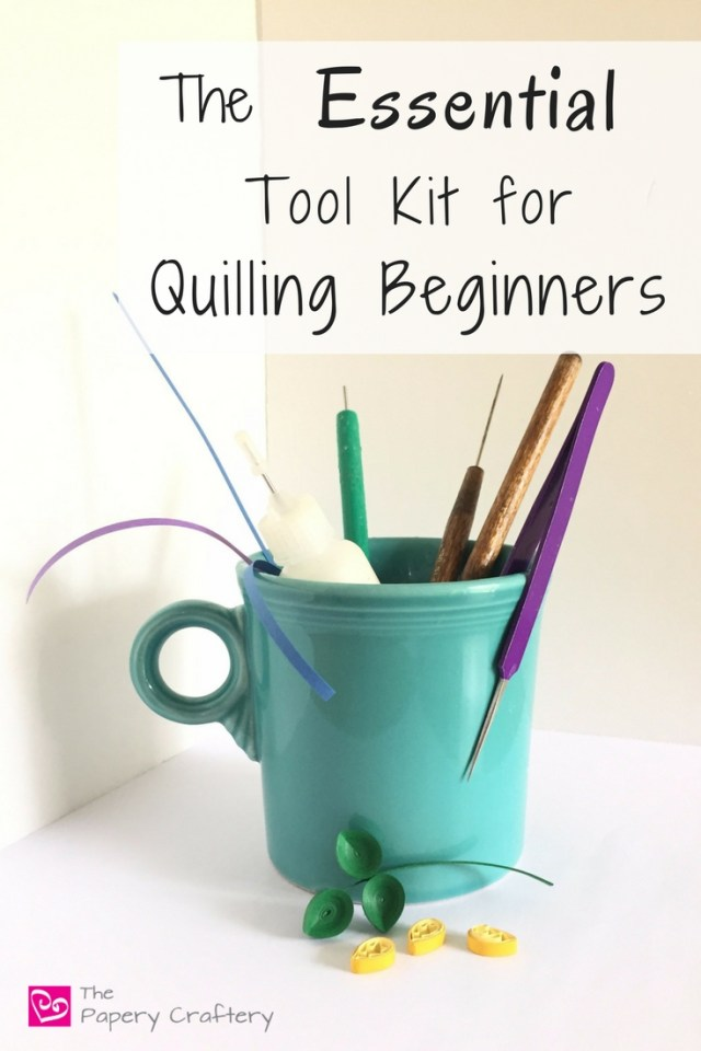 The Essential Tool Kit for Quilling Beginners ~ Start quilling paper with just a few inexpensive supplies!    www.thepaperycraftery.com