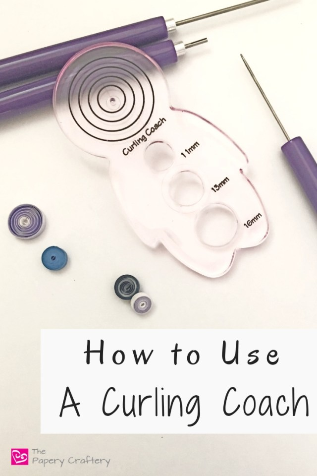 How to Use a Curling Coach ~ Tips on using a quilling tool for more even coils || www.ThePaperyCraftery.com