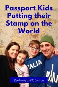 Passport Kids Putting their Stamp on the World