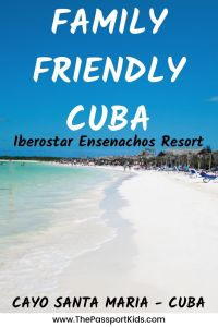 Looking to explore Cayo Santa Maria at a kid friendly resort in Cuba? Check out the trip review of the area and Iberostar Ensenachos Resort in Santa Clara, Cayo Santa Maria, Cuba.Including details about the family friendly resort, beaches, pools, hotel rooms, food and tours. Everything you need to know before booking your trip to Cuba. #cuba #cayosantamaria #santaclara #IberostarEnsenachos #familyresort