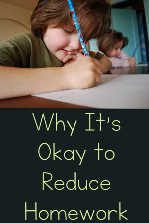 Why It's Okay to Reduce Homework