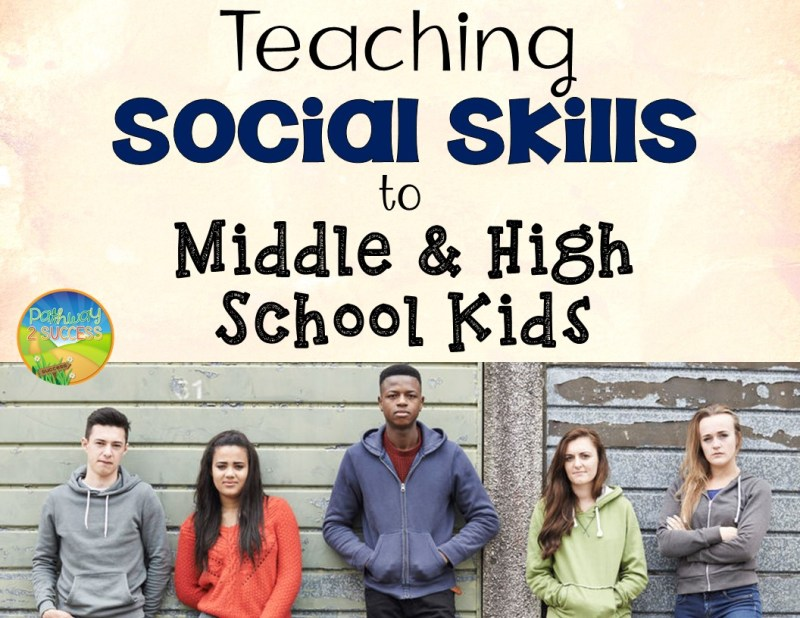 Teaching Social Skills to Middle and High Kids 4