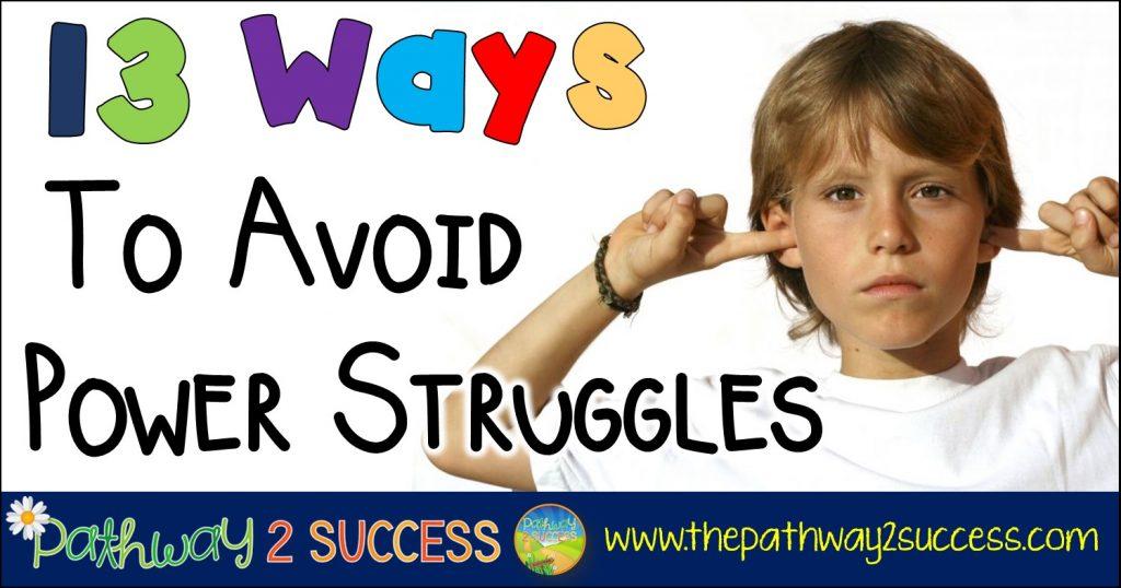 13 Ways to Avoid Power Struggles