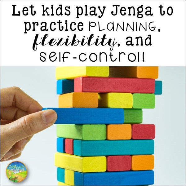 Games that teach executive functioning skills: Jenga helps practice planning, flexibility, and self-control