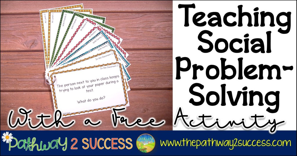 How to Teach Social Problem Solving with a Free Activity Solving
