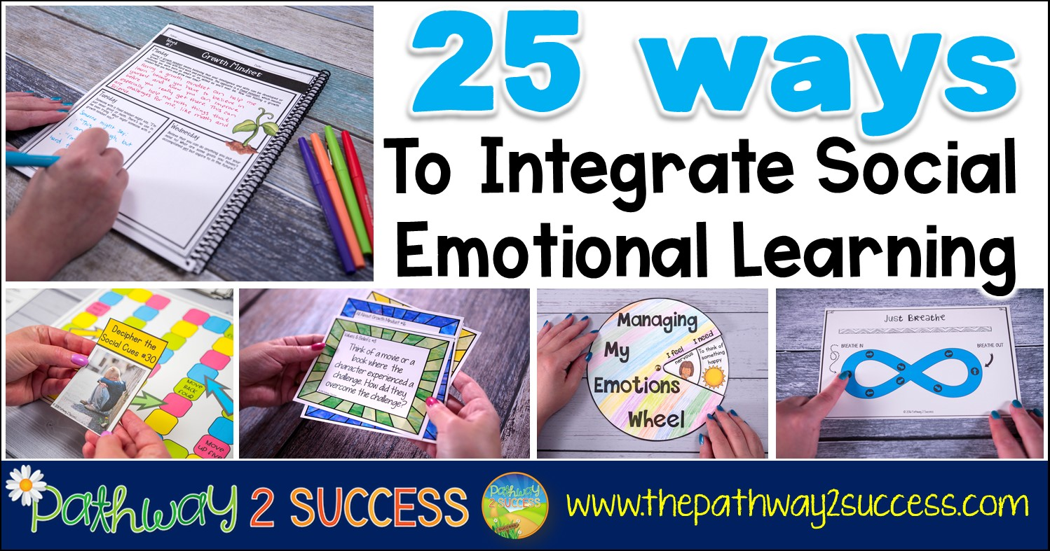 25 Ways To Integrate Social Emotional Learning