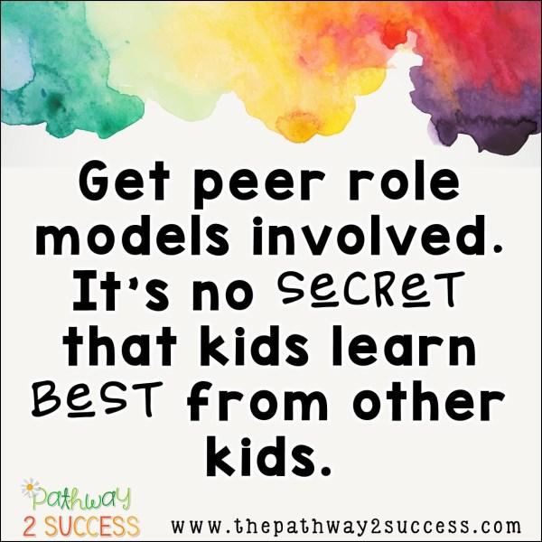 Get Peer Role Models Involved for Social Skills