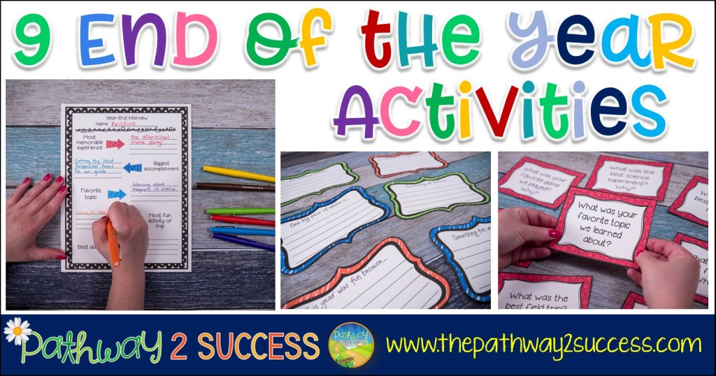 End of the year activities, reflections, and ideas for teachers to try in the classroom!