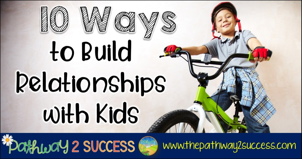Ways to build meaningful relationships with kids and young adults, including activities, questions, and strategies that educators and parents can incorporate in what they do. #relationships #sel #socialemotionallearning #pathway2success