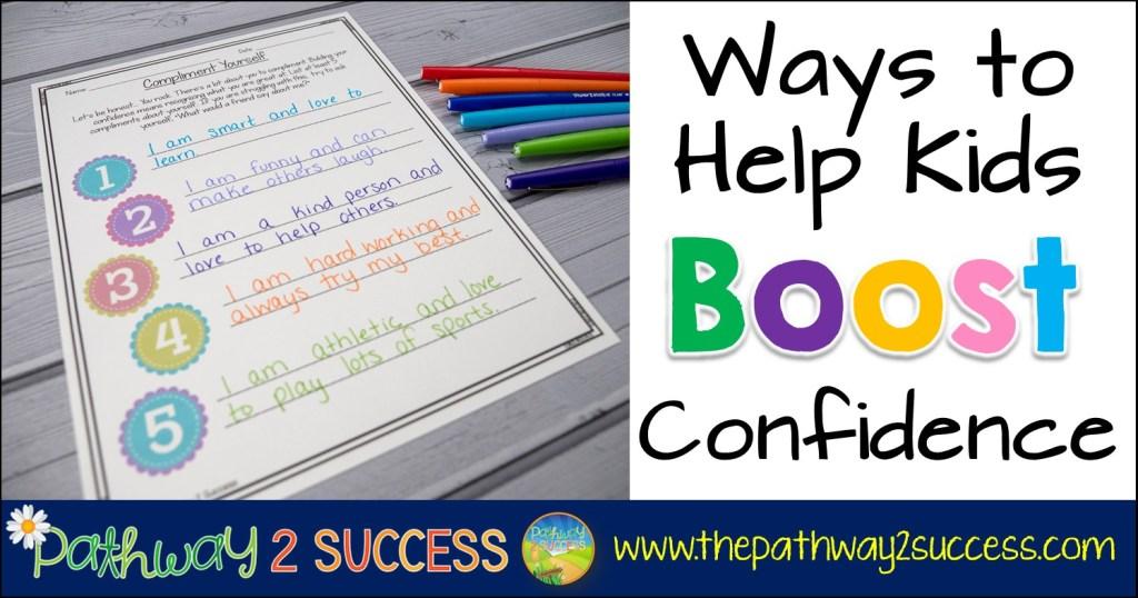 Ways to Help Kids Build Confidence