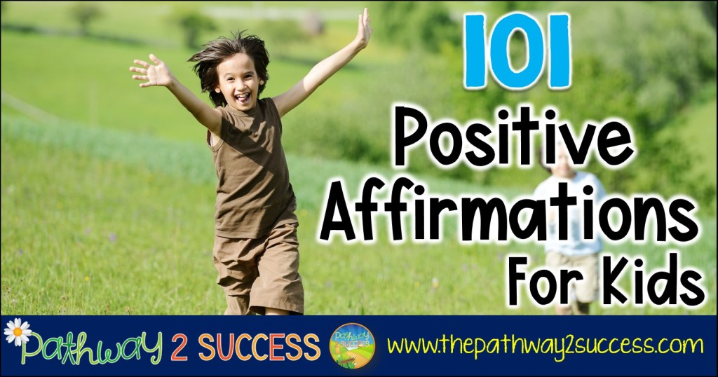 101 positive affirmations for kids and young adults to help boost confidence and promote independence. Whether kids are in preschool, elementary, middle, or high school, all kids can truly benefit from using positive affirmations! #affirmations #positiveaffirmations #positivethinking #pathway2success #specialeducation