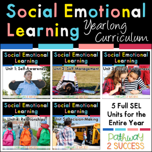 Social emotional learning yearlong curriculum to teach skills for self-awareness, self-management, social awareness, relationships, decision-making, and more. #pathway2success #sel