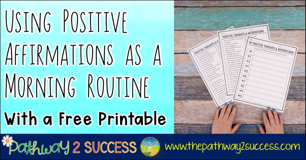 Using Positive Affirmations as a Morning Routine