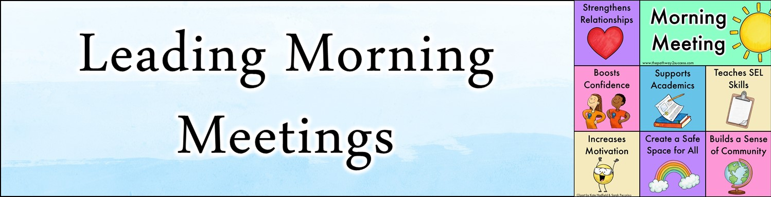 Morning meetings can help promote a positive classroom climate, build meaningful relationships, and promote social and emotional learning skills for all. Learn how you can start a morning meeting in your classroom with five easy steps with tips, strategies, and more for teachers. #pathway2success #morningmeeting