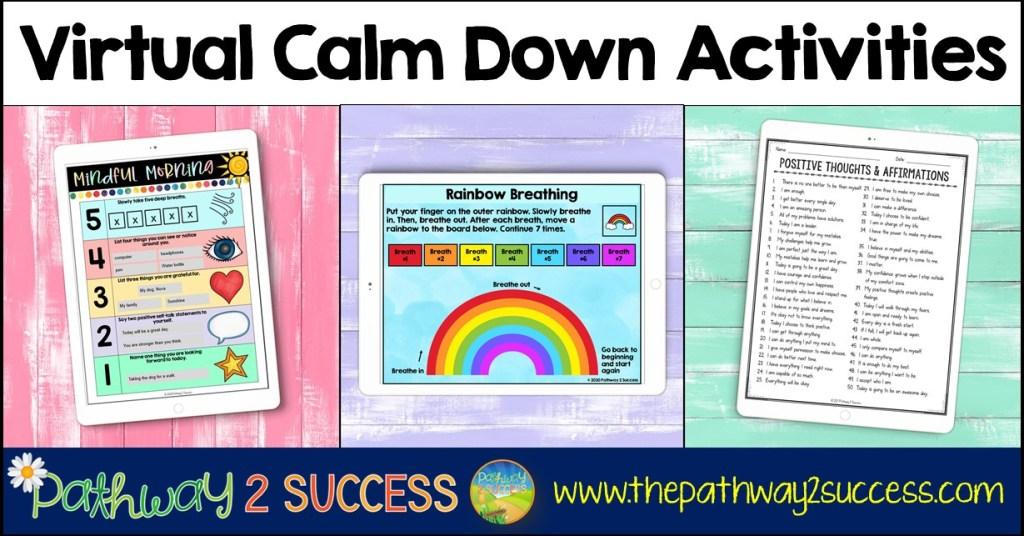 Virtual Calm Down Activities