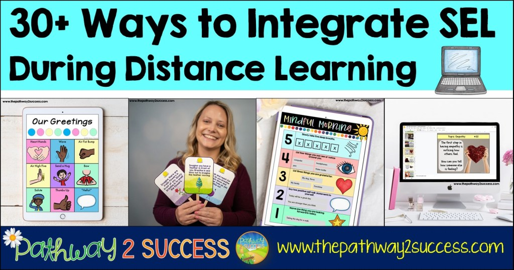 30+ Ways to Integrate SEL During Distance Learning