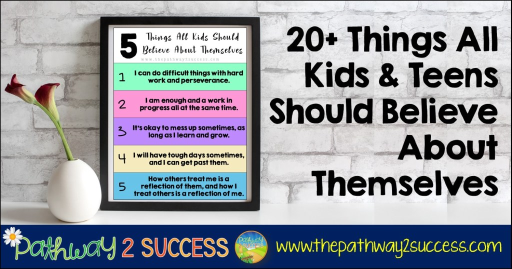 20+ Things All Kids Should Believe About Themselves