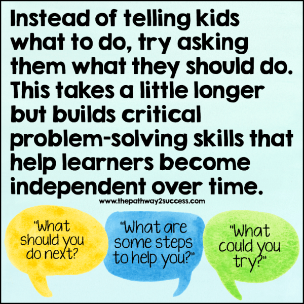 Rather than telling students what to do, use more questions to build executive functioning skills.