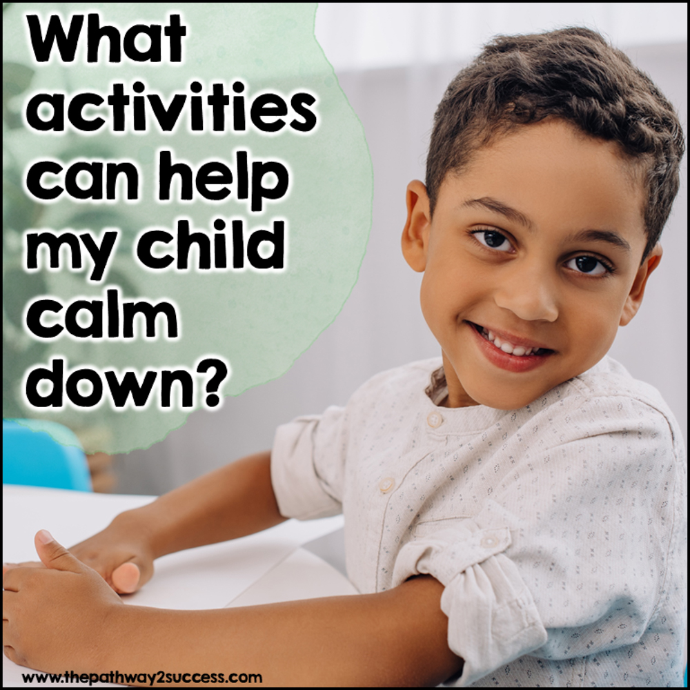What activities can help my child calm down?