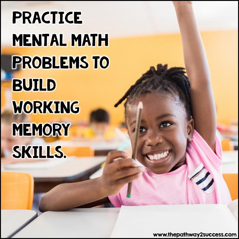 Mental math practice for working memory skills.