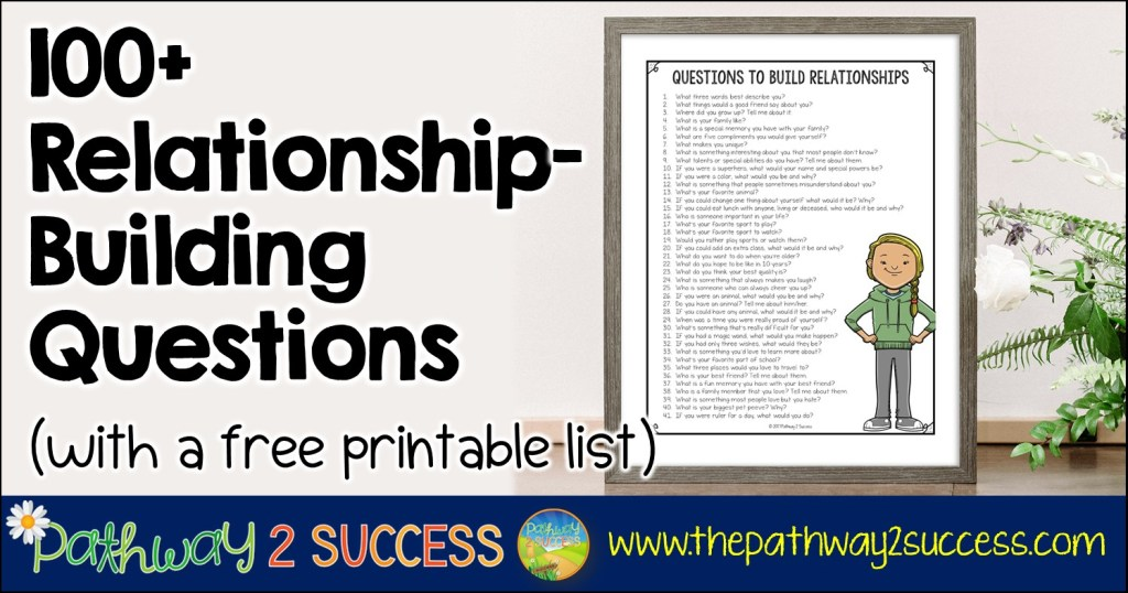 100+ Questions to Build Relationships (with a free list)