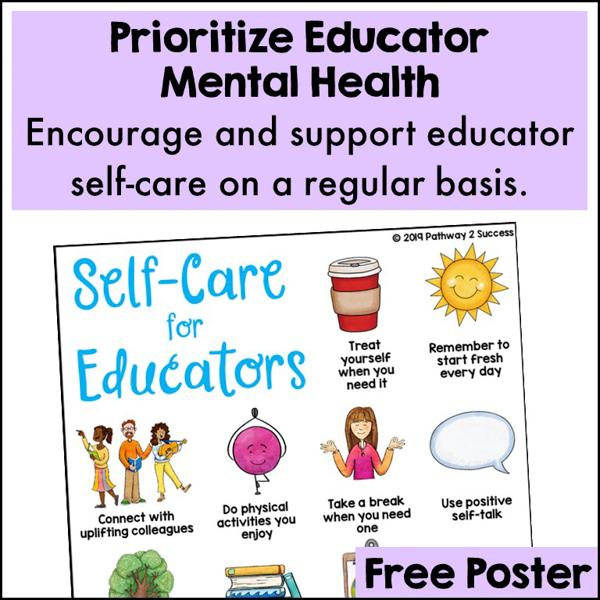 Make educator self-care a priority.