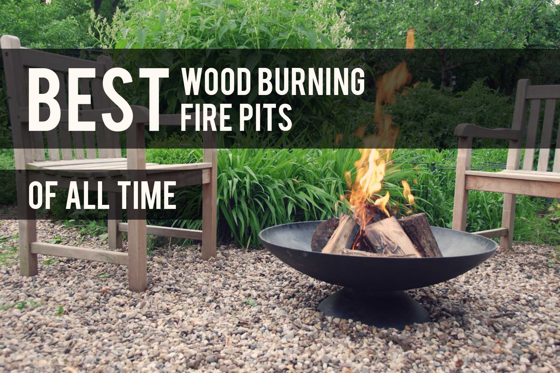 Best Wood Burning Fire Pits 2019 Reviews The Patio Pro