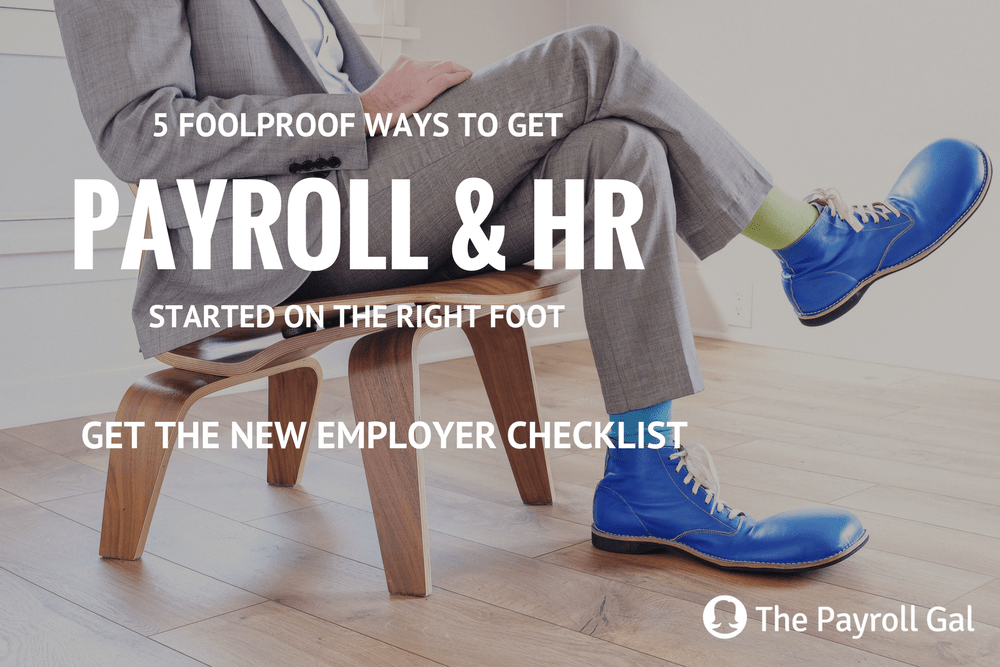 Get The New Employer Checklist for Payroll & HR