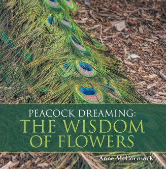 Peacock Dreaming The Wisdom Of Flowers, Successful Writer