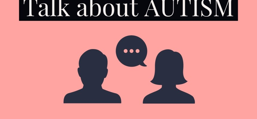 TALK ABOUT AUTISM