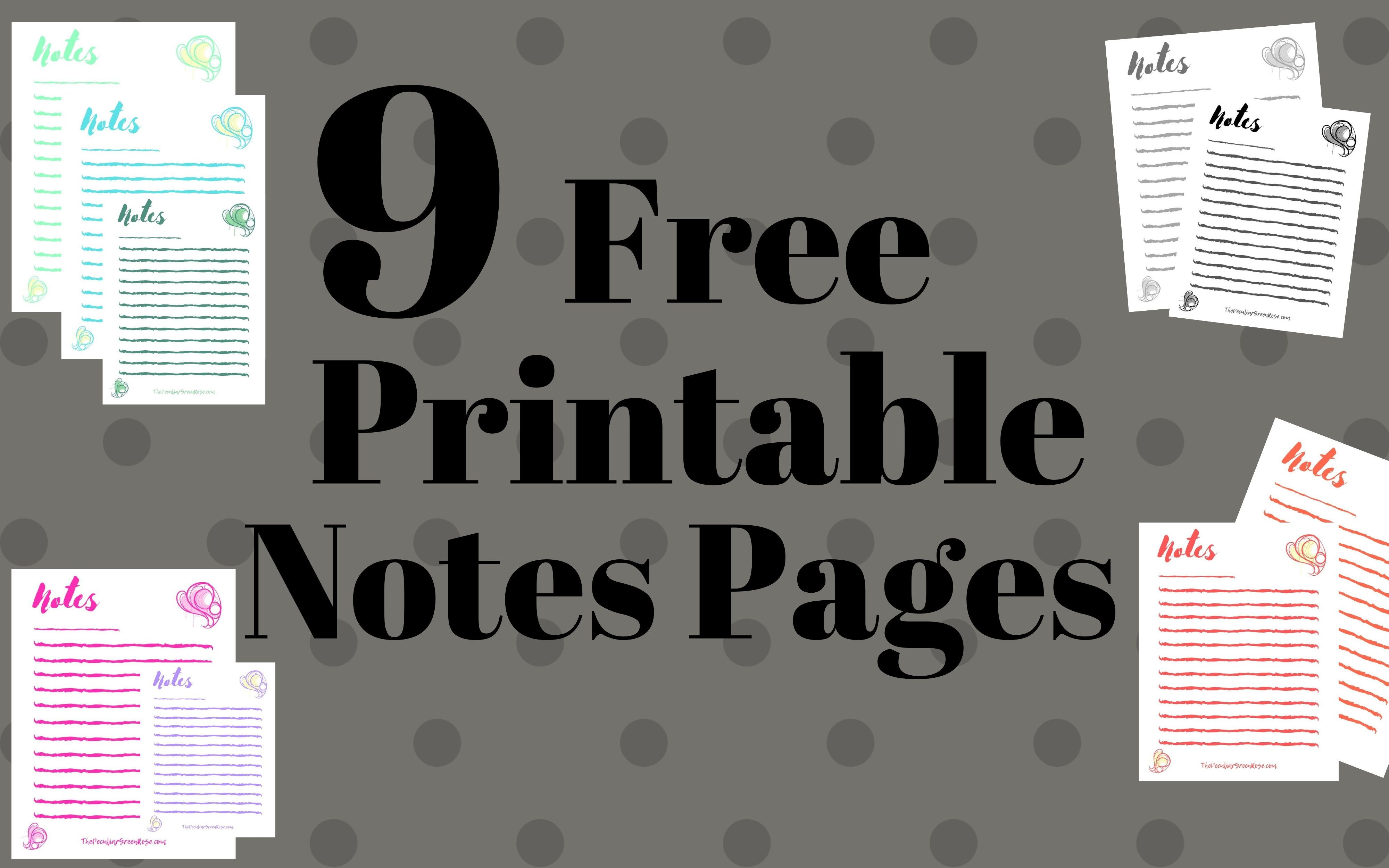 9 Free Printable Notes Page Templates The Peculiar Green Rose