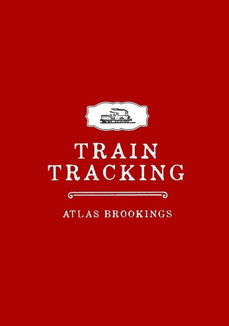 Train Tracking by Atlas Brookings