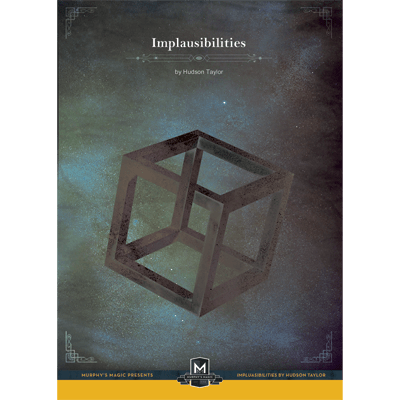 Implausibilities by Hudson Taylor
