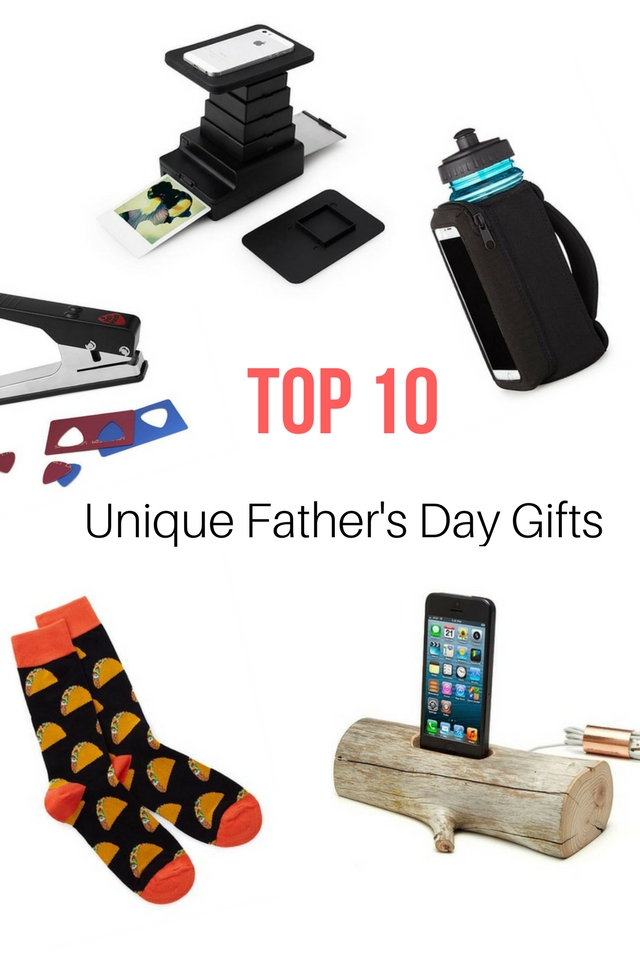 Top 10 Unique Fathers Day Gifts