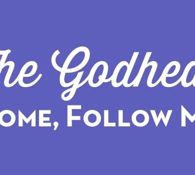 Come Follow Me   The Godhead