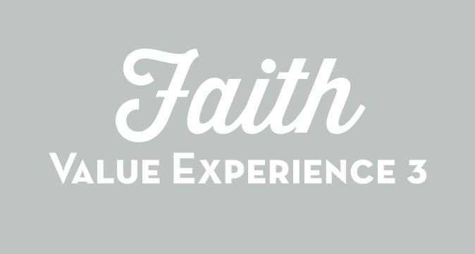 Faith Value Experience 3
