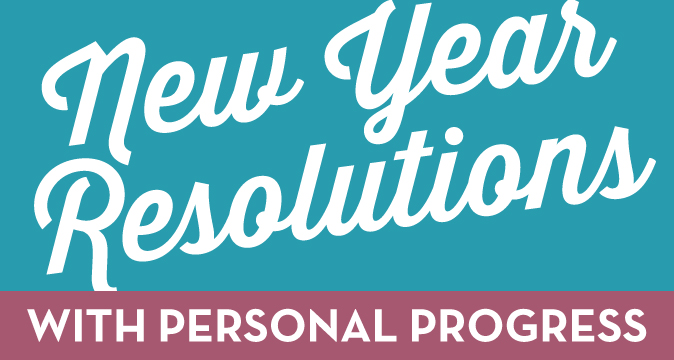New Year Resolutions with Personal Progress