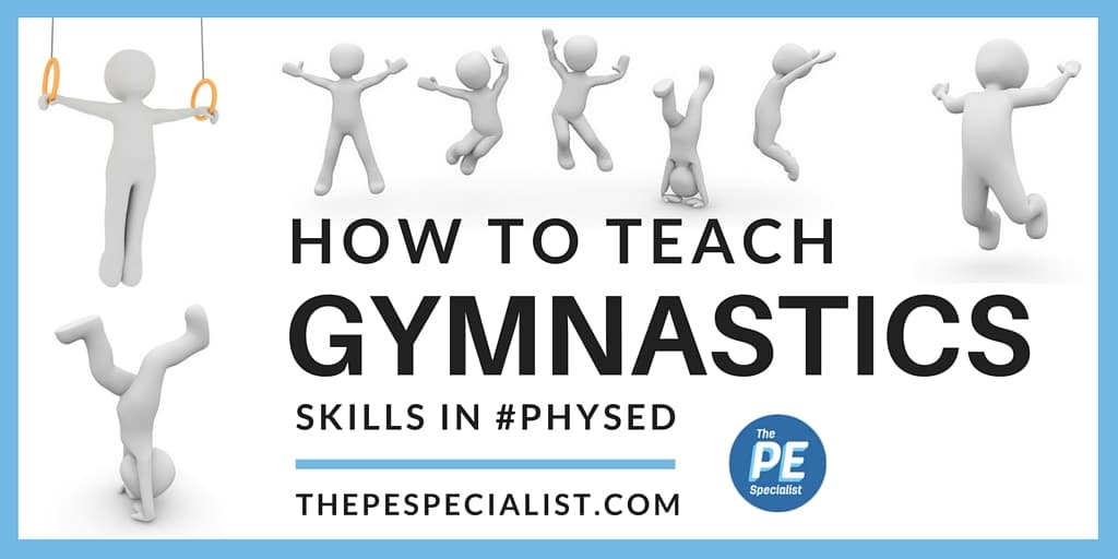 How to Teach Gymnastics Skills in PE