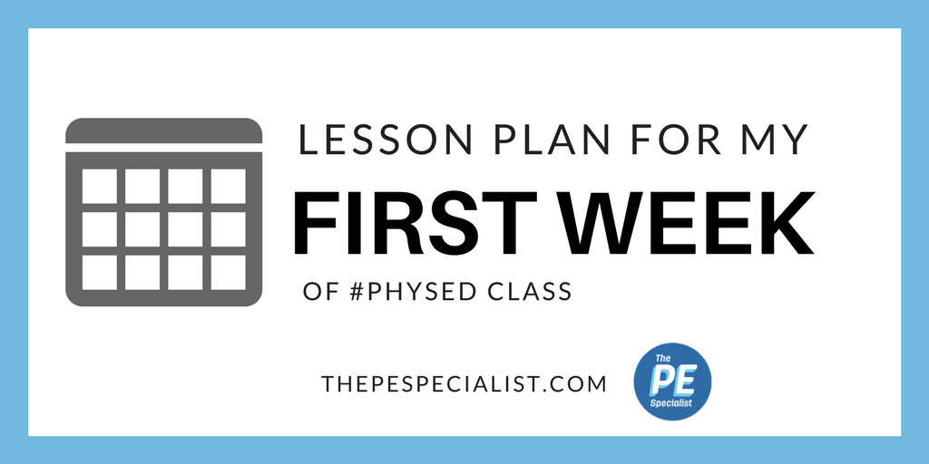 First day of school in physical education - Game design lesson plans for teachers ...