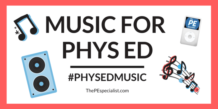 Music for PE Class – What I'm Listening to