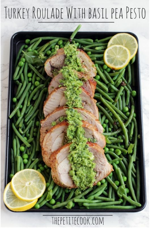 This Gluten-free Turkey Roulade with Basil and Pea Pesto makes a showstopping holiday meal in less than 1 hour, leaving you plenty of time to enjoy your guests company. Recipe from thepetitecook.com