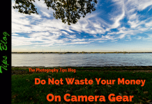 Do Not Waste Your Money On Camera Gear